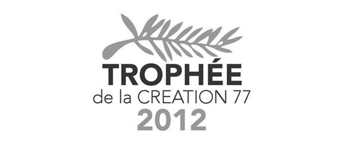 Trophée de la création 77